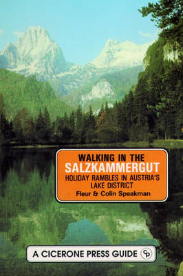 Walking in the Salzkammergut: Holiday Rambles in Austria's Lake District