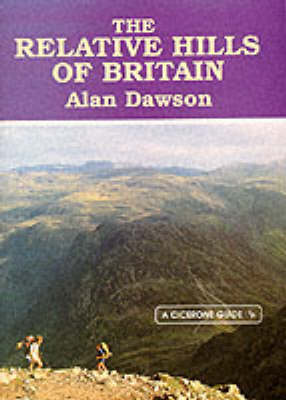 The Relative Hills of Britain: Mountains, Munros and Marilyns