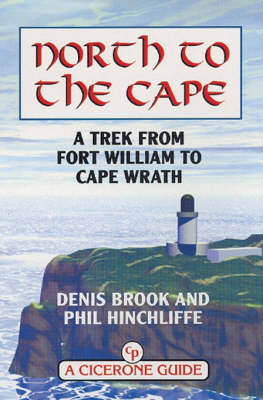North to the Cape: A trek from Fort William to Cape Wrath