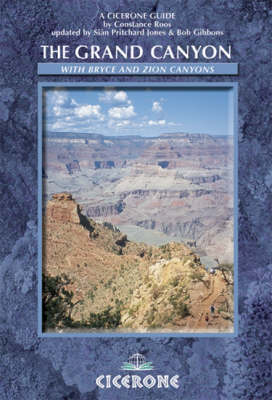 The Grand Canyon: with Bryce and Zion Canyons in America's South West