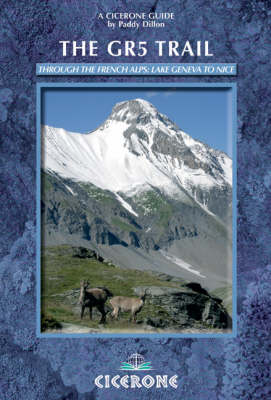 The GR5 Trail: Through the French Alps - Lake Geneva to Nice
