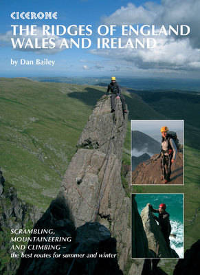 The Ridges of England, Wales and Ireland: Scrambles, rock climbs and winter routes