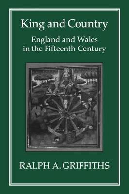 King and Country: England and Wales in the Fifteenth Century