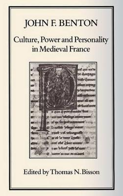 Culture, Power and Personality in Medieval France