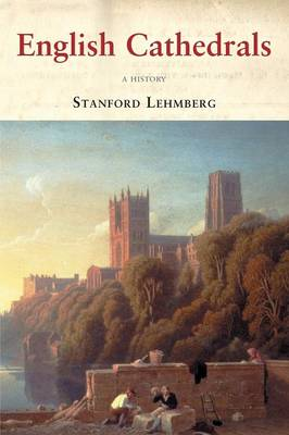 English Cathedrals: A History