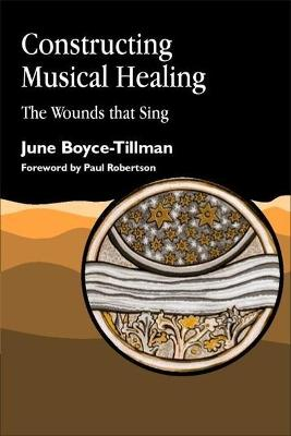 Constructing Musical Healing: The Wounds that Sing