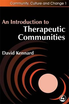 An Introduction to Therapeutic Communities