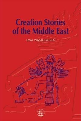 Creation Stories of the Middle East