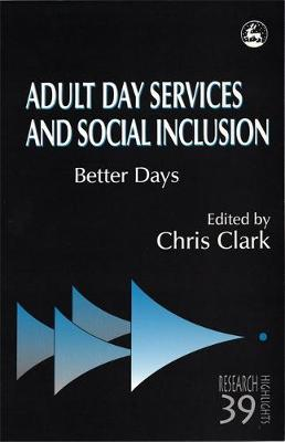Adult Day Services and Social Inclusion: Better Days