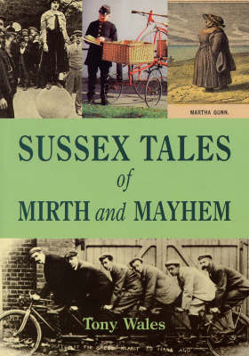 Sussex Tales of Mirth and Mayhem