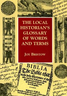 The Local Historian's Glossary of Words and Terms