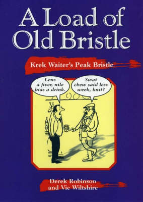 A Load of Old Bristle: Krek Waiter's Peak Bristle