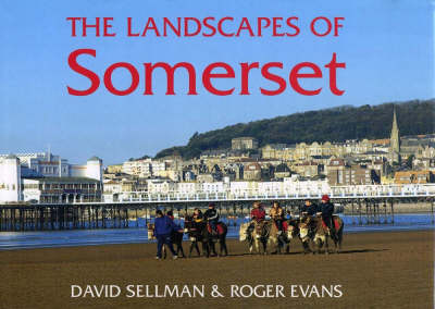 The Landscapes of Somerset