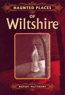 Haunted Places of Wiltshire