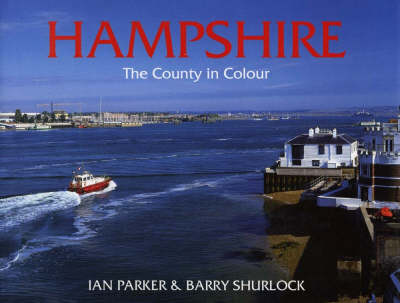 Hampshire: The County in Colour