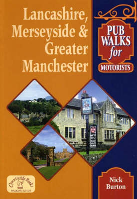Pub Walks for Motorists: Lancashire, Merseyside and Greater Manchester