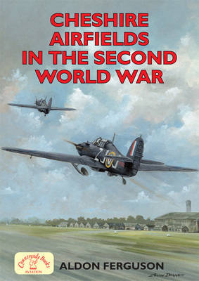 Cheshire Airfields in the Second World War
