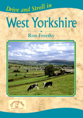 Drive and Stroll in West Yorkshire