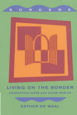Living on the Border: Reflections on the Experience of Threshold