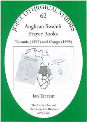 Anglican Swahili Prayer Books: Tanzania (1995) and Congo (1998)