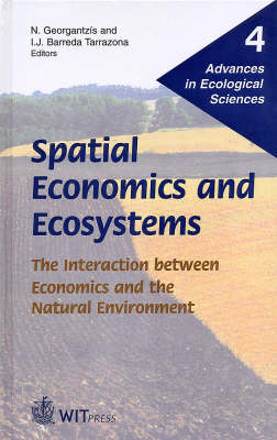 Spatial Economics and Ecosystems: The Interaction Between Economics and the Natural Environment