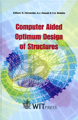 Computer Aided Optimum Design of Structures: 6th: International Conference