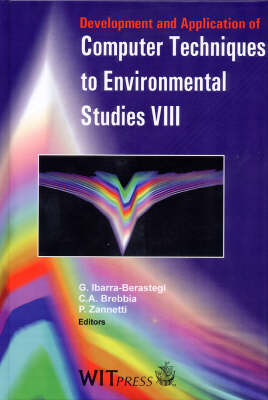 Development and Application of Computer Techniques to Environmental Studies: International Conference Proceedings: 8th