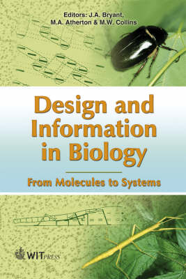 Design and Information in Biology: From Molecules to Systems: Vol. 2