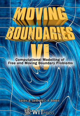 Moving Boundaries: Computational Modelling of Free and Moving Boundary Problems: 6th