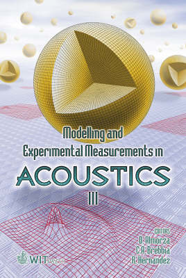 Modelling and Experimental Measurements in Acoustics: 3rd: International Conference