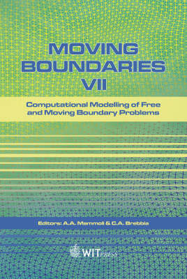 Moving Boundaries: Computational Modelling of Free and Moving Boundary Problems: 7th