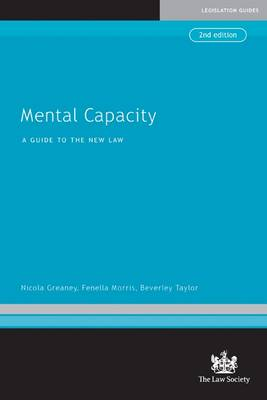 Mental Capacity: A Guide to the New Law