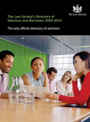 The Law Society's Directory of Solicitors and Barristers: 2009-2010