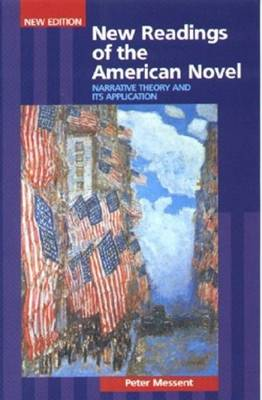 New Readings of the American Novel: Narrative Theory and Its Applications