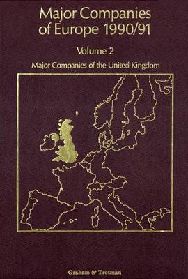 Major Companies of Europe: v. 2: Major Companies of the United Kingdom
