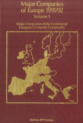 Major Companies of Europe: v. 1: Major Companies of the Continental European Community