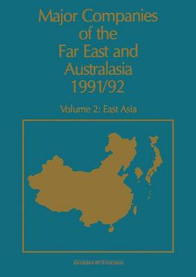 Major Companies of the Far East and Australasia: v. 2: East Asia