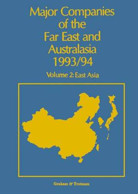 Major Companies of the Far East and Australasia: East Asia