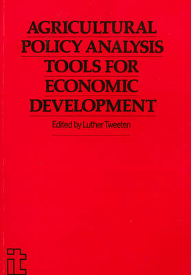 Agricultural Policy Analysis Tools for Economic Development