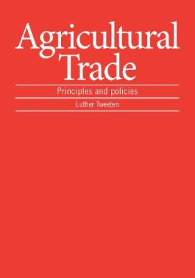 Agricultural Trade: Principles and policies