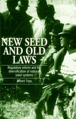 New Seed and Old Laws: Regulatory reform and the diversification of national seed systems