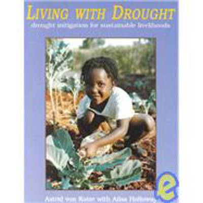 Living with Drought: Drought Mitigation for Sustainable