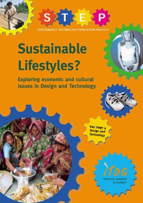 Sustainable Lifestyles?: Exploring Economic and Cultural Issues in Design and Technology