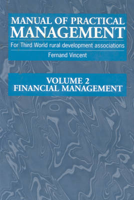Manual of Practical Management for Third World Rural Development Associations: Two-volume set