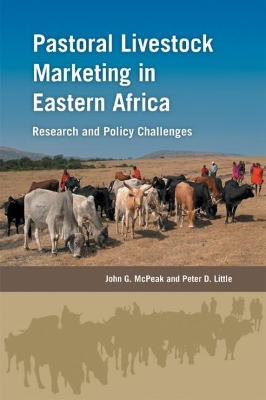 Pastoral Livestock Marketing in Eastern Africa: Research and Policy Challenges