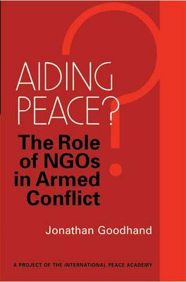 Aiding Peace?: The Role of NGOs in Armed Conflict
