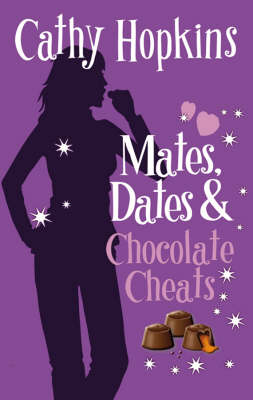 Mates, Dates and Chocolate Cheats: Bk. 10