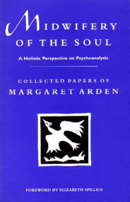 Midwifery of the Soul: Holistic Perspective on Psychoanalysis