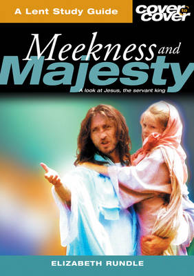 Meekness and Majesty: The Humanity of the Servant King