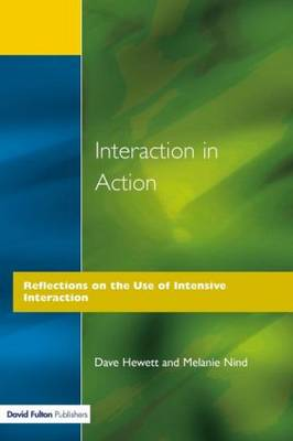 Interaction in Action: Reflections on the Use of Intensive Interaction